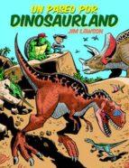 un paseo por dinosaurland jim lawson 9788494363832