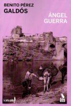 Angel guerra 978-8494535932 DJVU PDF FB2 por Benito perez galdos