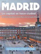madrid: la capital se hace ciudad jose luis diaz de liaño argüelles juan enrique diez ortells 9788494541032