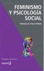 feminismo y psicologia social-victoria a. ferrer perez-9788494605932