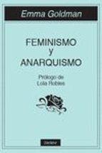 feminismo y anarquismo emma goldman 9788494686832