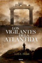 los vigilantes de la atlantida-luis iñigo-9788494722332