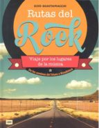 rutas del rock ezio guaitamacchi 9788494826832
