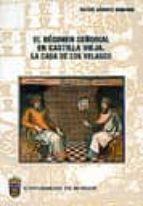 el regimen señorial en castilla vieja: la casa de los velasco rafael sanchez domingo 9788495211132