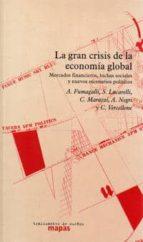 la gran crisis de la economia global: mercados financieros, lucha s sociales y nuevos escenarios politicos antonio negri 9788496453432