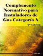 complemento normativo para instaladores de gas categoria a (2ªed. )-9788496960732
