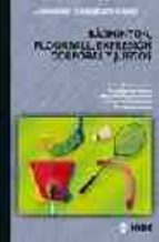 badminton, floorball, expresion corporal y juegos-9788497290432