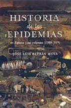 historia de las epidemias en españa jose luis betran 9788497344432