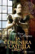 la comunera de castilla maria teresa alvarez 9788497346832