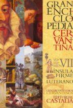 gran enciclopedia cervantina vii-9788497403832