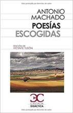 poesias escogidas-antonio machado-9788497406932