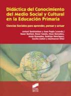 didactica del conocimiento del medio social y cultural en la educ acion primaria: ciencias sociales para aprender, pensar y actuar antoni santisteban joan (coords.) pages blanch 9788497567732