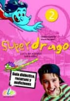 El libro de Superdrago 2 guia en cd autor NO ESPECIFICADO TXT!