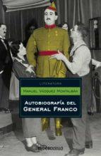 autobiografia del general franco manuel vazquez montalban 9788497937832