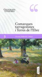El libro de Comarques tarragonines i terres de l ebre autor LLORENÇ SOLDEVILA (ED.) EPUB!