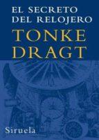 el secreto del relojero-tonke dragt-9788498411232