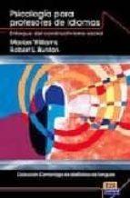 psicologia para profesores de idiomas. enfoque del constructivism o social marrion williams 9788498481532