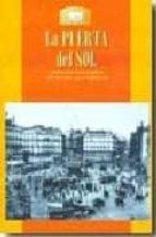 la puerta del sol (pequeña biblioteca de madrid)-maria isabel gea ortigas-9788498730432