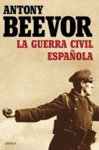 la guerra civil española (ebook)-antony beevor-9788498928532