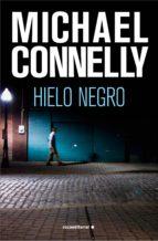 hielo negro (ebook)-michael connelly-9788499182032