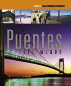 El libro de Puentes del mundo autor VV.AA. EPUB!