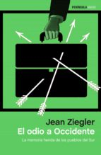 el odio a occidente (ebook)-jean ziegler-9788499426532