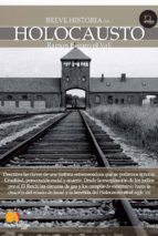 breve historia del holocausto-ramon espanyol-9788499671932