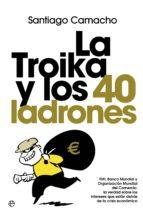 la troika y los 40 ladrones-santiago camacho-9788499703732