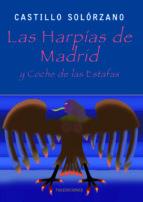 las harpías de madrid y coche de las estafas (ebook)-alonso de castillo solórzano-9788499864532