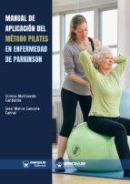 manual de aplicación del método pilates en enfermedad de parkinson (ebook)-irimia mollinedo cardalda-jose maria cancela carral-9788499939032