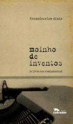 moinho de inventos (ebook)-francicarlos diniz-9788593058332