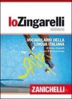 il nuovo zingarelli minore: vocabolario della linngua italiana (15ª ed) nicola zingarelli 9788808153432