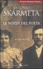 le nozze del poeta antonio skarmeta 9788811685432