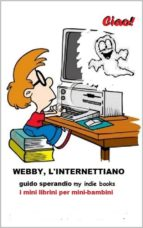 webby, l'internettiano (ebook) 9788892681132