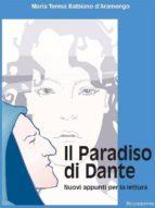 il paradiso di dante - nuovi appunti per la lettura (ebook)-9788895264332