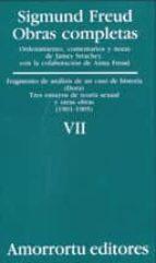 obras completas (vol. vii): fragmento de analisis de un caso de h isteria (dora); tres ensayos de teoria sexual y otras obras (1901 1905) sigmund freud 9789505185832
