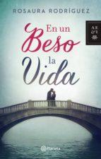 en un beso la vida (ebook)-rosaura rodriguez-9789584235732