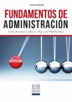 fundamentos de administración (ebook)-carlos ramirez cardona-maria del pilar ramirez-9789587713732