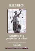 la justicia en la perspectiva de la ética (ebook) hubed bedoya giraldo 9789587729832