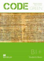 code green b1 (student´s book)-9789604472932