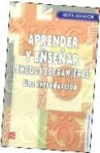 aprender y enseñar lenguas extranjeras. una introduccion keith johnson 9789681680732