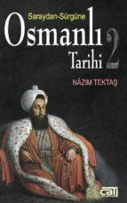 osmanl? tarihi 2 saraydan sürgüne (ebook)-9789758845132
