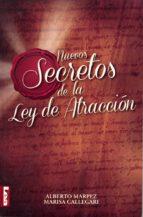 nuevos secretos de la ley de atracción alberto marpez 9789876349932
