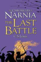 the last battle c.s. lewis 9780007323142