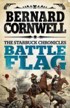 battle flag bernard cornwell 9780007497942