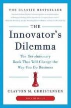 the innovator s dilemma: the revolutionary book that will change the way you do business clayton m. christensen 9780062060242