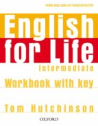 english for life intermediate workbook with key-tom hutchinson-9780194307642