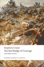 the red badge of courage (oxford world s classics)-stephen crane-9780199552542
