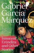 innocent erendire and other stories gabriel garcia marquez 9780241968642