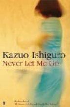 never let me go kazuo ishiguro 9780571224142